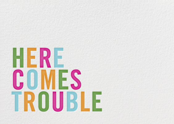 """Here Comes Trouble"" by Kate Spade"