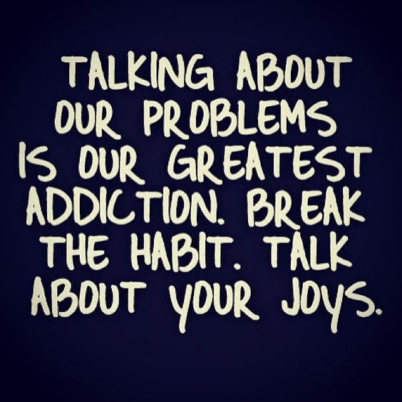 Everyone has that person in their life that finds negativity in every situation.  Break the habit.: