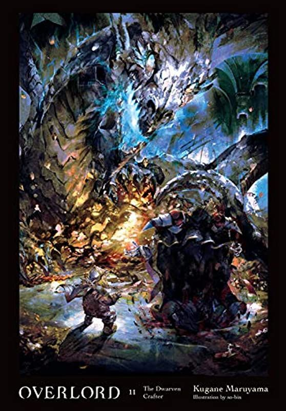 Epub Overlord Vol 11 Light Novel The Dwarven Crafter Overlord 11 By Kugane Maruyama Light Novel Read Books Online Free Free Ebooks Download