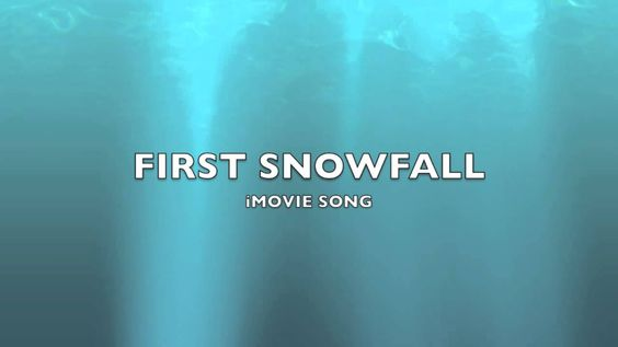 First Snowfall | iMovie Song-Music - 0:54