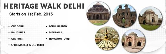 Heritage Walk starts on 1 Feb 2015 to historical places, exploring heritage, guided tours to monuments in city of Delhi.kindly visit the website or contact with this number 022-42626000
