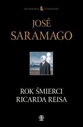 Rok śmierci Ricarda Reisa - José Saramago