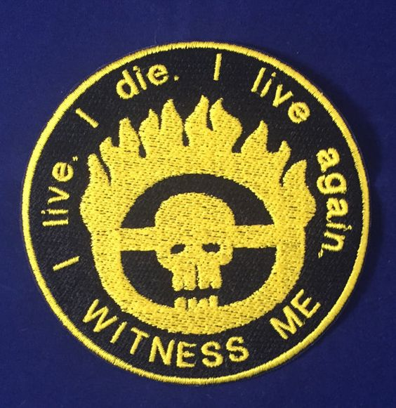 Mad Max: Fury Road Badge - Witness Me! Patch A must have for fans of the recently released Mad Max: Fury Road movie. The emblem is embroidered