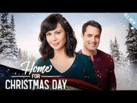 Home For Christmas Day 2018 Hallmark Movies 2018 Hallmark Christmas Movies Christmas Movies Free Christmas Movies