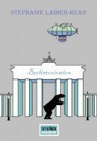 Berlintoxication - A Gaslight Dystopia, an ebook by Stephanie Laimer-Read at Smashwords