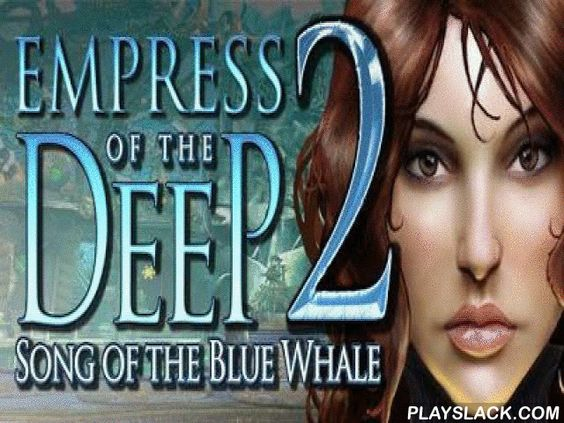 empress of the deep 2 full version apk s
