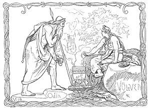 Völuspá - It tells the story of the creation of the world and its coming end related by a völva addressing Odin. It is one of the most important primary sources for the study of Norse mythology.: