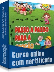 Novo curso online! Direto ao Ponto sobre Adoção de Crianças e Adolescentes passo a passo - http://www.learncafe.com/blog/?p=1367