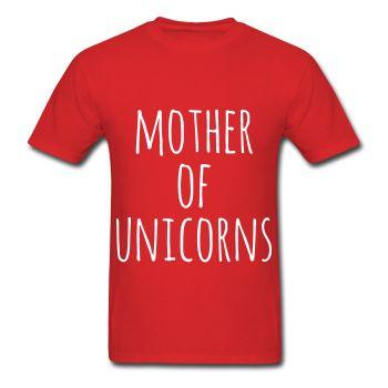 Mother Of Unicorns, Unisex T-Shirt