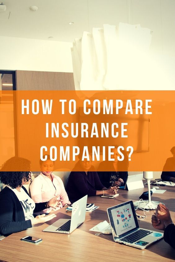 If You Are Wondering How To Compare Insurance Companies In Order