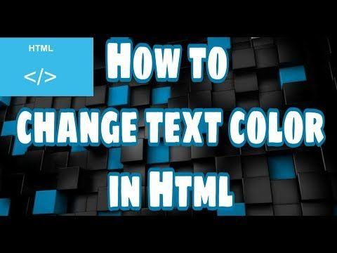 How To Change The Text Color In Html Youtube Text Color Change Text Learn Html
