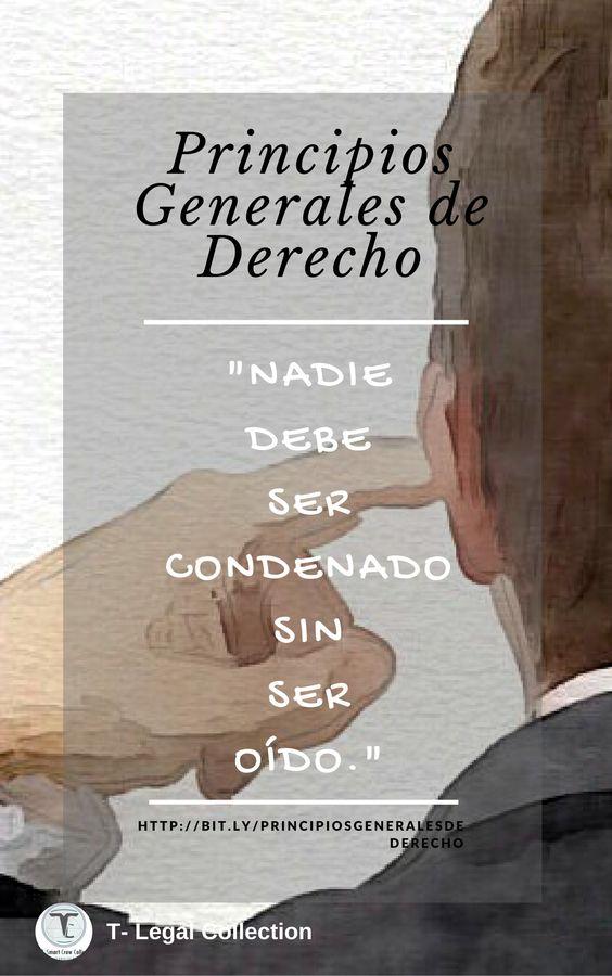 #TLegalCollection  #PrincipiosGeneralesDelDerecho.- «Nadie debe ser condenado sin ser oido»./ http://bit.ly/PrincipiosGeneralesDeDerecho /#principios #jurídicos #oir #condenar