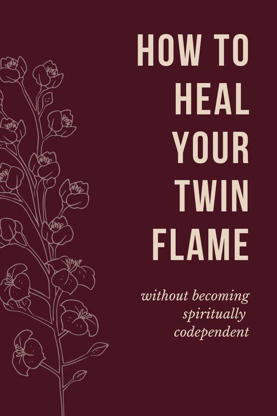 Hoe je tweelingvlam te genezen terwijl je spirituele codependency vermijdt