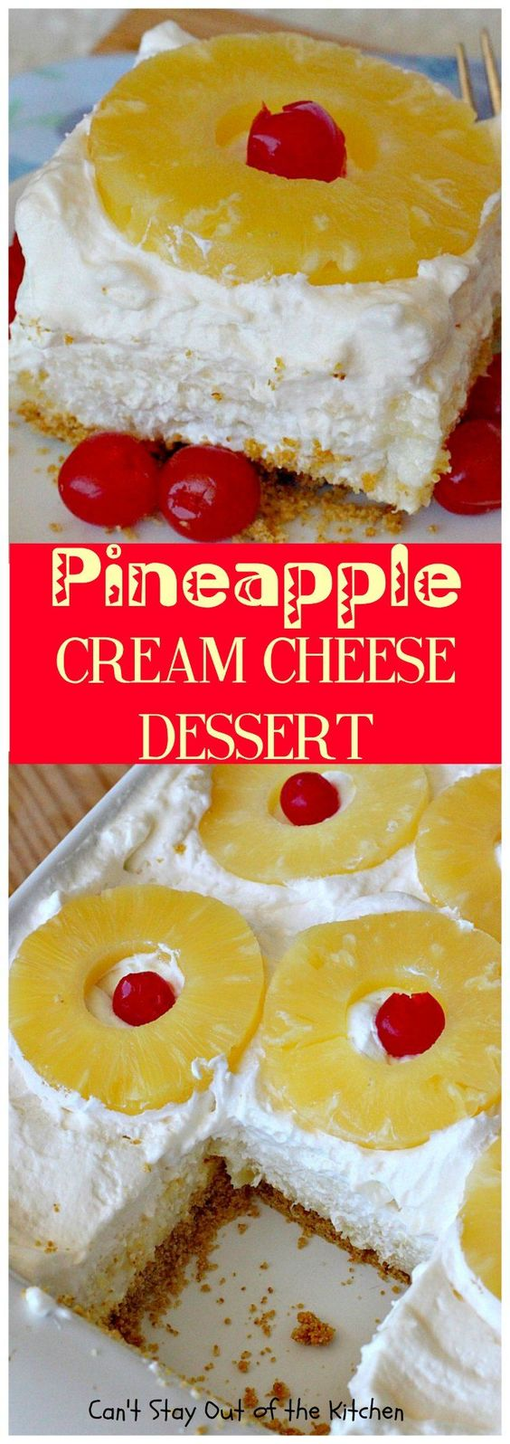 Pineapple Cream Cheese Dessert | Can't Stay Out of the Kitchen | fabulous…