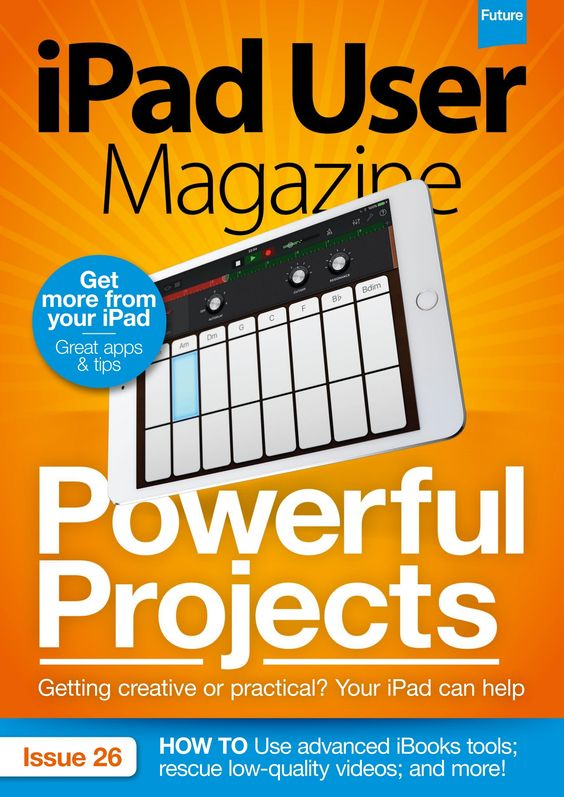 #iPad User Magazine #82. Powerful #projects! Getting creative or practical? Your iPad can help. Learn to use advanced #iBooks tools.