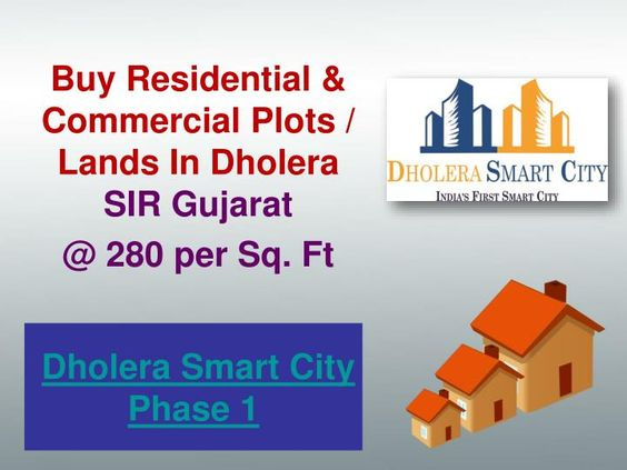 Dholera Smart City offers wide range of Residential & Commercial plots, villas, flats Bungalows in India's First Smart City In Dholera SIR Gujrat at very affordable price.Our Plots Starting form Rs. 280 per Sq. Ft for minimum Booking amount 12.5k and EMI Start with 10k.\nFor more info please visit.www.dholera-smart-city.com or call us at  91 7042878445 or email at info@smart-homes.in