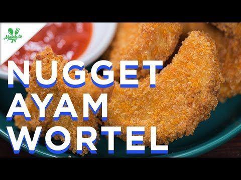 Resep Nugget Ayam Wortel Youtube Resep Ayam Resep Resep Masakan Indonesia