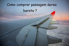 Como comprar passagem aérea barata: dicas para você economizar