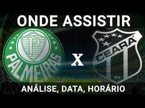 Palmeiras X Ceara Pela Copa Do Brasil Analise Data Horario E Onde Assistir O Jogo De Hoje Copa Brasil Ceara Copa