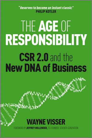 THE AGE OF RESPONSIBILITY : CSR 2.0 AND THE NEW DNA OF BUSINESS de Wayne Visser. In this book, Wayne Visser shows how the old model of Corporate Sustainability & Responsibility (CSR) is being replaced by a 2nd generation movement. This generation goes beyond the outmoded approach of CSR as philanthropy or public relations (widely criticised as 'greenwash') to a more interactive, stakeholder-driven model. Provides a 'second generation' approach to CSR that will bre... Cote : 4-33 VIS