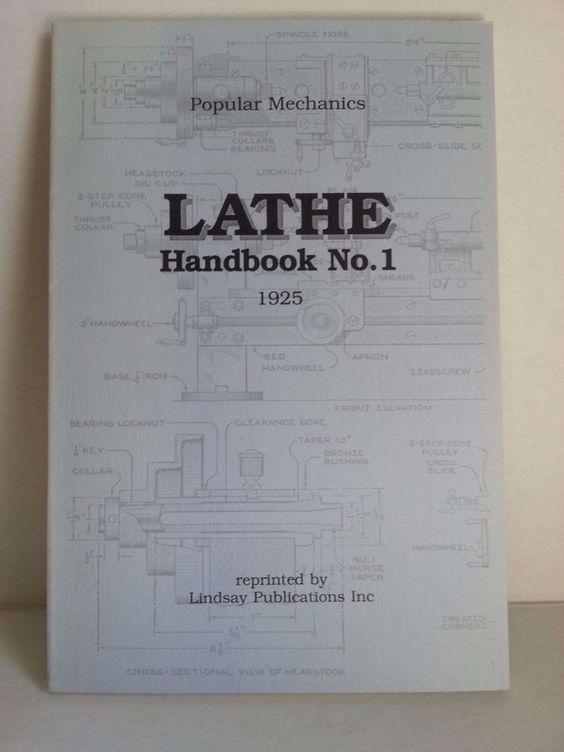 Popular Mechanics Lathe Handbook No.1 1925 1st Reprinted Edition 1992 #PopularMechanics #Shop #eBay #Books #Sale 25%OFF