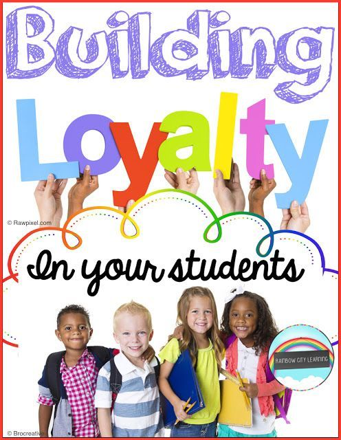 Building Loyalty in Your Students - interesting approach with many great ideas! Perfect for both new and experienced teachers.