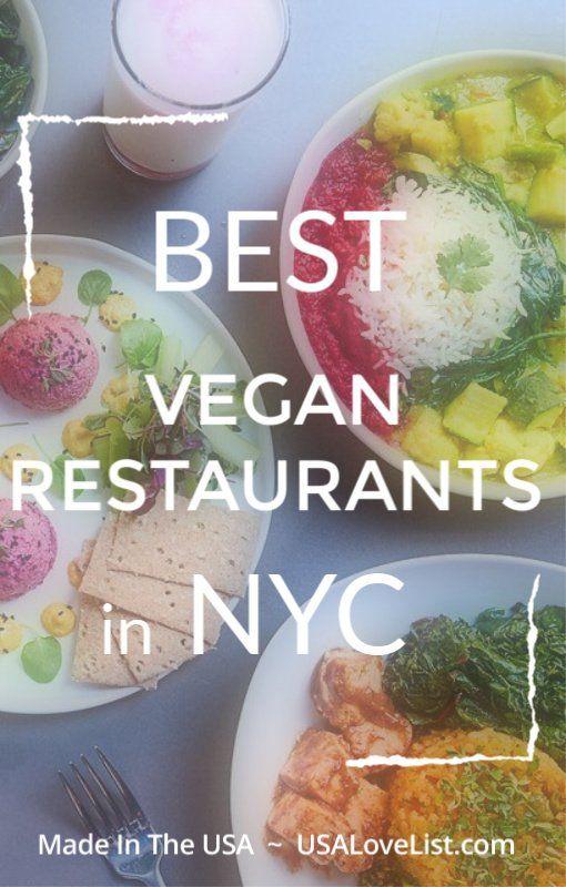 24 Of The Best Vegan Restaurants In Nyc Usa Love List Best Vegan Restaurants Vegan Restaurants Nyc Vegan Restaurants