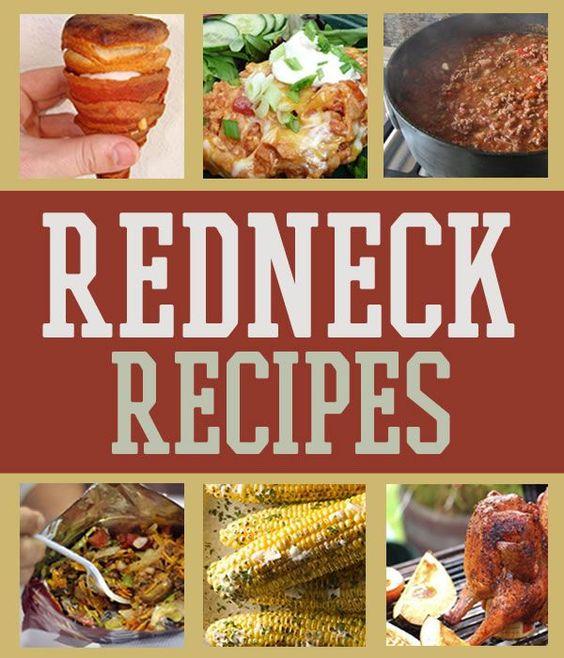 Redneck Recipes, Rednecks And Camping Foods On Pinterest