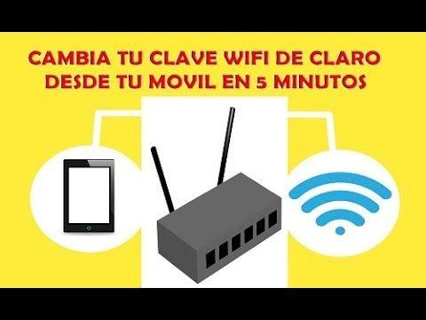 Como Cambiar La Contraseña Del Wifi Claro Cambiar La Contrasena Del Wifi Claro Youtube Con Imagenes