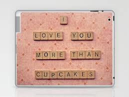 i love you more than cupcakes - Google Search