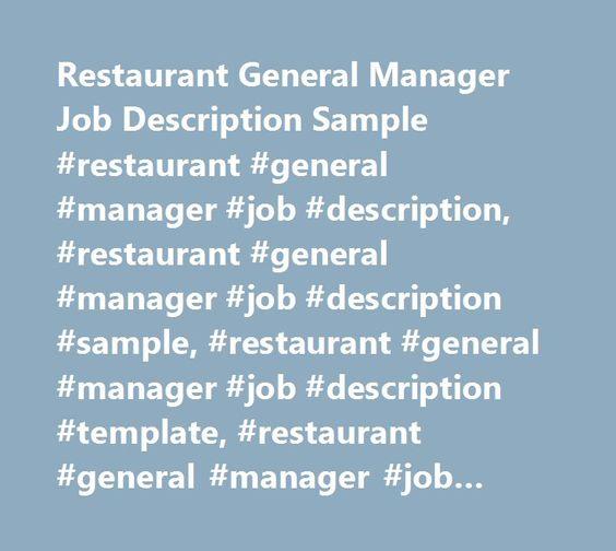 Restaurant General Manager Job Description Sample #restaurant - job description sample