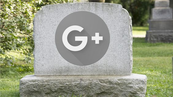 The Google Plus Shutdown In April of 2019 Due To Bad Management
