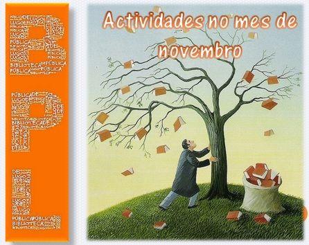 Actividades no mes de novembro na biblioteca.