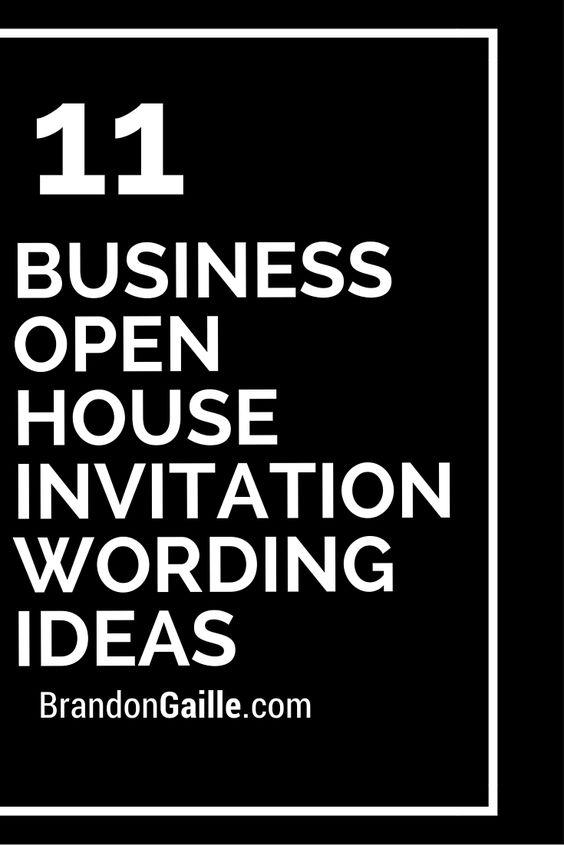 11 Business Open House Invitation Wording Ideas Open House