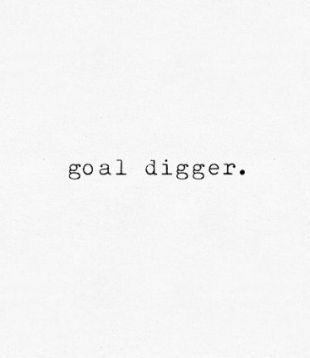 dig those goals