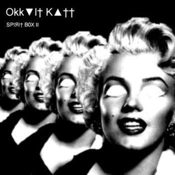 Okk▼l† K▲†† - Resurrection Of The Wi†chez played it in: http://bit.ly/1lIuhgR Download this release: http://okkvltkatt.bandcamp.com/album/spi-i-b0x-ii