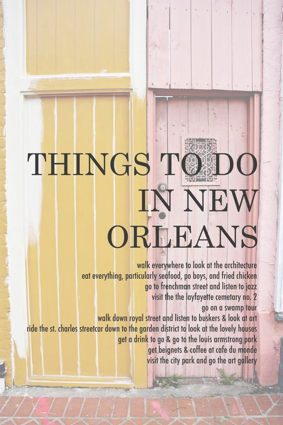We things to do in and new orleans on pinterest for Things to do in mew orleans