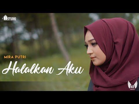 Mira Putri Halalkan Aku Official Music Video Youtube Video Musik Lagu Terbaik Lagu