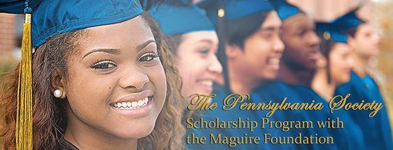 Pennsylvania Society Scholarship Program with the Maguire Foundation