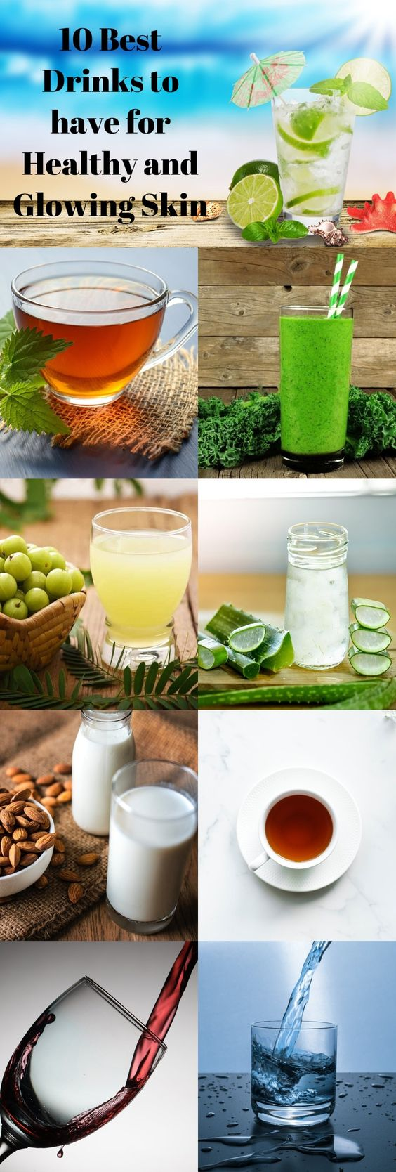 10 Best Drinks to have for Healthy and Glowing Skin....