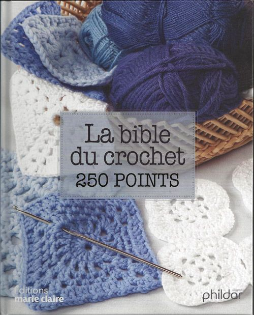 La bible du crochet en 250 points, 1 encyclopédie du crochet assez complète. Editions Marie claire réimpression 2015. http://www.magiedelalaine.com/livres-de-crochet/221-la-bible-du-crochet-en-250-points.html