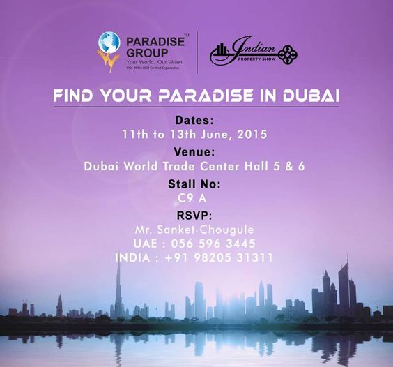 Day 2 at the Indian Property Show - Dubai. Come visit our stall today and invest in your dream home that you can call Paradise. For more information, please visit https://www.facebook.com/events/1450758018571776/