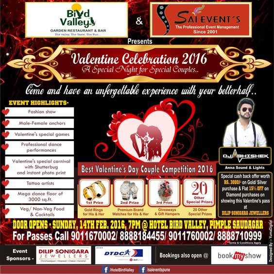 Make your day of love special with an unforgettable Valentine's day party in Pune at Hotel Bird Valley, Pimple Saudagar. Enjoy DJ and dance, veg/ non-veg food options, cocktails, special dance performances, Valentine special games and more. Enter best Valentine couples 2016 competition to win real gold rings, luxury watches and lots of gift hampers. Be there this 14th Feb. 7pm onwards to witness this year's most awaited Valentine's day parties in Pimple Saudagar.