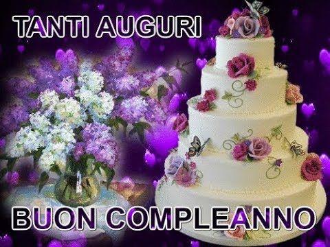 Tanti Auguri Buon Compleanno Buon Compleanno Auguri Di Buon Compleanno Auguri Di Compleanno