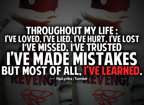 I've learned...