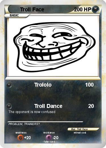 Pokémon Troll Face 590 590 - Troll - My Pokemon Card