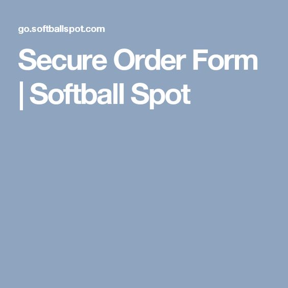 Secure Order Form  Softball Spot  Softball Coaching