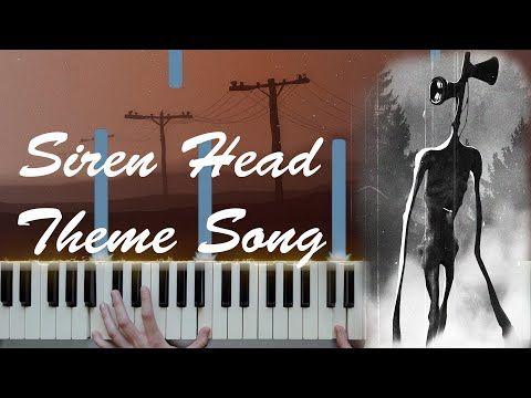 Siren Head Theme Song Piano Cover Youtube Theme Song Piano Cover Songs