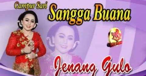 Lirik Lagu Jenang Gulo Sangga Buana Blog Singing Sami