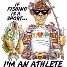 Funny... but true. BASS FISHING FOREVER - http://dunway.com